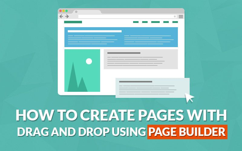 The Pros And Cons Of WordPress Page Builder Plugins